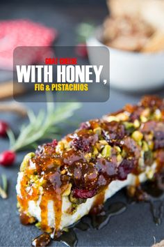 healthy snacks - Goat Cheese with Honey, Fig & Pistachios Simple Healthy Kitchen Yummy Appetizers, Appetizers For Party, Christmas Appetizers, Appetizer Ideas, Gourmet Appetizers, Appetizers With Goat Cheese, Hawaiian Appetizers, Fig Appetizer, Gourmet Desserts