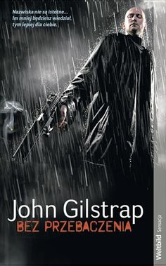 John Gilstrap: Bez przebaczenia - http://lubimyczytac.pl/ksiazka/103807/bez-przebaczenia