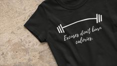 Calorie Burning Workouts, Burn Calories, Weight Loss Motivation, Burns, Tee Shirts, Mens Tops, How To Wear, T Shirts, Tees