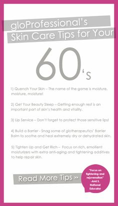 gloProfessional's Skin Care Tips for Your 60s!