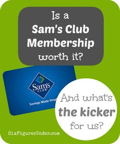 Is a Sam's Club Membership worth it? Hint: The answer is YES, but you might be surprised why!