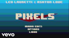 Leo Lauretti, Ashton Love - Pixels