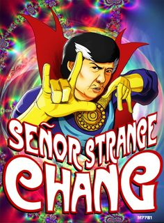 Community: Senor Strange Chang by Marco D'Alfonso