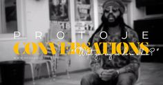 Protoje - Conversations [EP. #2] - 'What you say we do an album?' (Documentary)