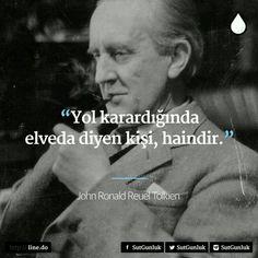 ✔Yol qaraldığında əlvida deyən adam, xaindir. #John_Ronald_Reuel_Tolkien