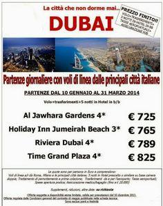 DUBAI PREZZO FINITO DA GENNAIO A MARZO 2014!!!