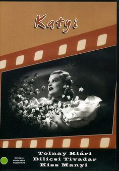 Katyi (1942) - directed by Ákos Ráthonyi, starring his wife Klári Tolnay & the amazing Piri Vaszary. One of the funniest hungarian movies what I ever seen, I adore this movie! <3