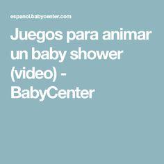 Juegos Para Animar Un Baby Shower (video)