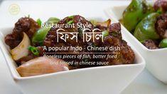 রেস্তোরার স্বাদে ফিশ চিলি - Fish Chilli - Restaurant Style Chilli Fish -... Chinese Food, Fries, Beef, Restaurant, Dishes, Videos, Recipes, Style, Meat