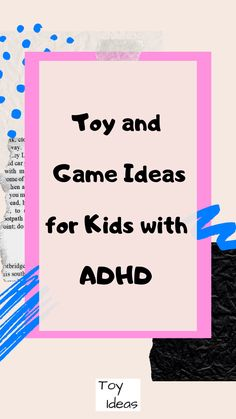 Kids who have ADHD have difficulty with sustained attention, are often moving or fidgeting, tend to jump from one activity to the next before completion. Take a look at these toys, games, and activities that can help kids who have ADHD. Mom Advice, Parenting Advice, Kids And Parenting, Games For Toddlers, Activities For Kids, Learning Activities, Special Needs Toys, Preschool Games, Adhd Kids