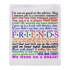 Friends TV Show Quotes | ... Gifts > Chandler Living Room > Friends TV Quotes Throw Blanket