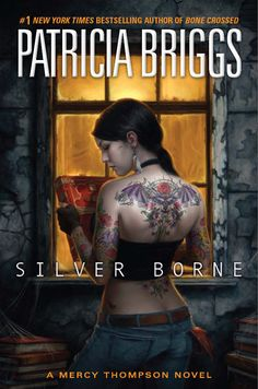 ☆ Silver Borne .: A Mercy Thompson Novel Book 5 :. By Patricia Briggs ☆