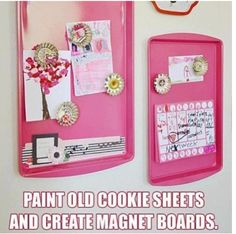 Easy peasy magnetic board! And a great up cycle for those old cookie sheets :)