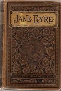 Jane Eyre  Love this book and have read it several times.  A dear friend gave me a book of the Bronte' sisters writings in 1985.  Love it!!  pr