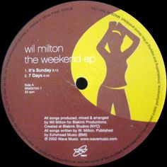 Wil Milton - The Weekend EP