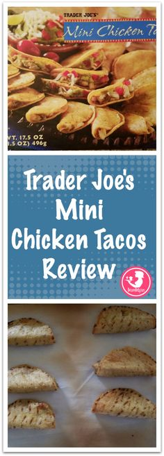 Trader Joe's Mini Chicken Tacos review including, pictures, directions, ingredients, nutritional information, and thoughts on this product.