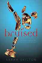 """Bruised by Sarah Skilton... When she freezes during a hold-up at the local diner, sixteen-year-old Imogen, a black belt in Tae Kwan Do, has to rebuild her life, including her relationship with her family and with the boy who was with her during the shoot-out. """"Skilton paints a vivid portrait of a girl whose shame leads to an identity crisis"""" (PW) ages 12+"""