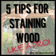 Hop over to get my 5 tips for staining wood! My pergola would not be complete without a beautiful stain to help protect it! Wood Pergola, Diy Pergola, Pergola Kits, Diy Projects To Try, Wood Projects, House Projects, Stained Wood Trim, Paint Stain, Stain Wood
