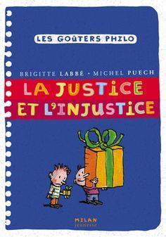 Brigitte LABBÉ et  Michel PUECH - Auteurs    Jacques AZAM - Illustrateur    Afin d'éviter les grosses injustices, les hommes se sont mis d'accord sur les grandes choses justes ou injustes pour tout le monde