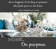"the purpose of home, 31 Days The Nester. ""A home's greatest purpose is to serve people."""