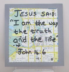 """I am the way, the truth, and the life"". Craft for John 14:6"