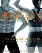 The Bowflex Body Plan- The Power Is Yours, Build More Muscle, Lose More Fat:  The course of action you're holding in your hands contains the best-possible routines and practices that, combined, cause greater and faster results. The Bowflex exercise system is based on the simple bow-and-arrow principle. Its patented Power Rod technology flexes and extends to provide force or resistance, part of your week-by-week workouts, which focus on all major muscle groups.