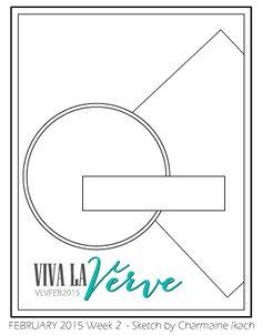 Viva la Verve February 2015 Sketch 2 Sketch designed by Charmaine Ikach #vervestamps #vivalaverve #cardsketches