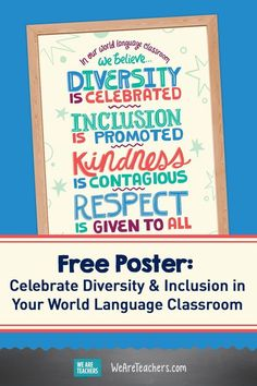Celebrate diversity and inclusion in your classroom with this free, colorful world-language poster. Get it now! Diversity Poster, World Language Classroom, We Are Teachers, World Languages, Inspirational Posters, Teaching Spanish, Lesson Plans, Foreign Language, Classroom Ideas