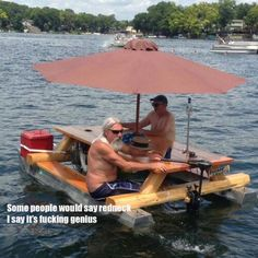 Picnic Boat - Have A Picnic on a Picnic Table Speed Boat Complete with Umbrella ---- hilarious jokes funny pictures walmart humor fails Redneck Humor, Redneck Games, Redneck Quotes, Floating Picnic Table, Boat Table, Picnic Tables, Haha, Rednecks, Way Of Life