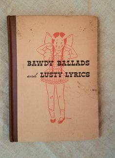 Bawdy Ballads and Lusty Lyrics, 1935 by ParagonAlley on Etsy