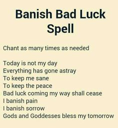 Banish bad luck