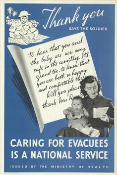 Poster issued by the Ministry of Health to promote the evacuation of children. Women who welcomed evacuees into their homes were performing national service.