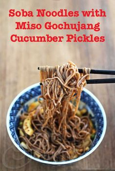 Soba Noodles with Miso Gochujang Cucumber Pickles Recipe by @Jeanette | Jeanette's Healthy Living
