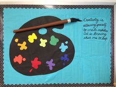 Inspirational art room bulletin board idea. I created this for my bulletin board in the front of my art room for the start of the year.