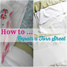 What happens when your sheet gets a big tear? This quick tutorial will show you how repair a torn sheet.   SimplyFreshVintage.com