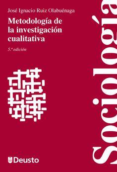 """""""Metodología de la investigación cualitativa : 5a ed."""" / José Ignacio Ruiz Olabuénaga. Bilbao : Universidad de Deusto, 2012. Matèries : Investigació qualitativa; Metodologia de les ciències socials. #nabibbell"""