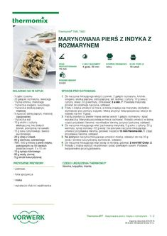 Marynowana piers z indyka z rozmarynem Make It Simple, Food And Drink, Chicken, Cooking, Inspiration, Per Diem, Thermomix, Bread, Food