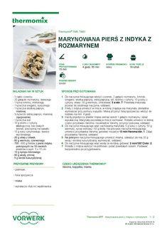 Marynowana piers z indyka z rozmarynem Make It Simple, Food And Drink, Chicken, Cooking, Inspiration, Diet, Thermomix, Brot, Essen