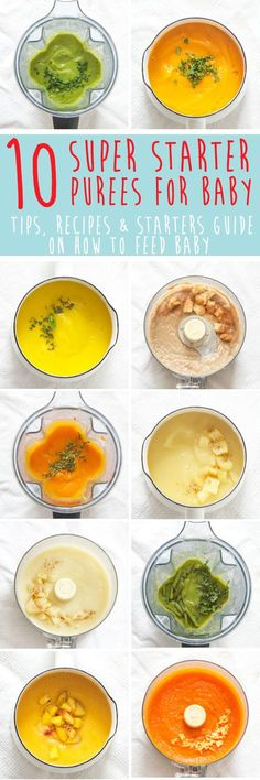 aby is going to love these 10 Super Starter Purees for Baby from the very first bite. Easy to make, easy to eat! 10 of my baby's favorite starter puree recipes, plus tips and an entire starters guide to get you in the kitchen and off to a great start.
