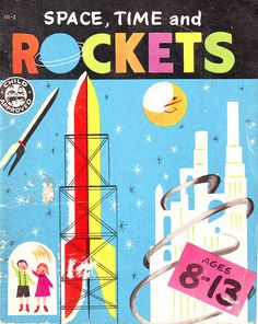Space, Time and Rockets illustrated by Jacque Stain.