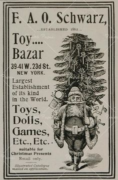 Christmas advertisement for F.A.O. Schwarz Toy Store : 1899