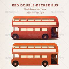 Red Double-Decker Bus Vector/Raster  #GraphicRiver         Red double-decker bus. Includes shaded raster files (.png), editable .psd, vector scaleable .ai .eps and .pdf     Created: 23April12 GraphicsFilesIncluded: PhotoshopPSD #TransparentPNG #VectorEPS #AIIllustrator Layered: Yes MinimumAdobeCSVersion: CS PixelDimensions: 800x800 Tags: bus #decker #double #england #english #eps #grunge #london #noise #old #orange #pdf #png #print #psd #raster #red #retro #tourist #transparent #transport…