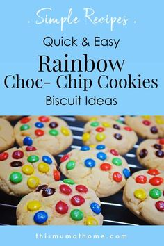 Quick & Easy Rainbow Choc Chip Cookies Simple Recipes - this mum at home meal planning #chocchipcookies #rainbowparty #mealplanning #mealprep #unicornparty #recipe #food