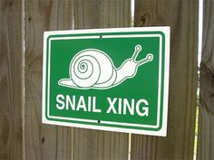 Snail Crossing Sign  Snail Xing by AuthenticSigns on Etsy, $14.00