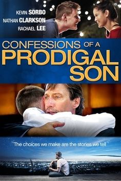 Please join us for a special screening of the movie, Confessions of a Prodigal Son starring Homeschooler Nathan Clarkson and his lovely wife, Rachael Lee along with Kevin Sorbo (God's Not Dead, Hercules).