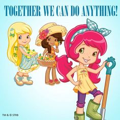 Strawberry Shortcake - Together We Can Do Anything