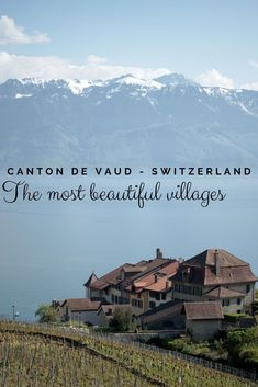 Switzerland - Our favorite village in the french speaking part of Switzerland. For this selection we decided to stay away from the most famous spots and share our little personal favorites after living in Switzerland for over 28 years. Switzerland Destinations, Europe Destinations, Europe Travel Tips, Train Travel, Solo Travel, Road Trip France, Scenic Train Rides, Swiss Travel, Canton