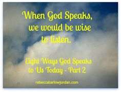 Eight Ways God Speaks to Us Today – Part 2