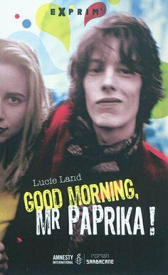 CDI - COLLEGE DE LA COTE ROANNAISE - Good morning, Mr Paprika !