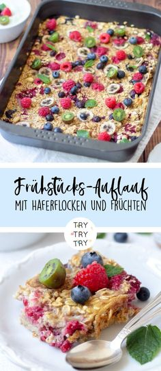 Breakfast casserole with oatmeal and fruits - Gourmet-Rezepte Breakfast Casserole With Bread, Breakfast Desayunos, Breakfast Recipes, Breakfast Porridge, Brunch Recipes, Healthy Dessert Recipes, Gourmet Recipes, Desserts, Snacks Sains